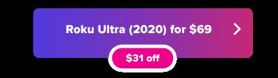 Roku Ultra با دکمه 69 دلار به فروش می رسد